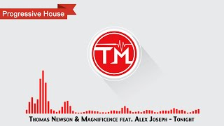 Thomas Newson & Magnificence feat. Alex Joseph - Tonight