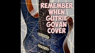 remember when (guthrie govan) cover by heru dewandaru