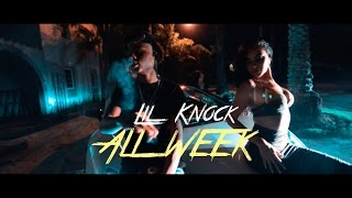 Lil Knock - All Week (Official Video) Shot By @LoudVisuals
