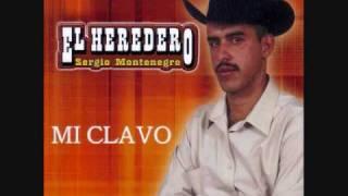 Mi Clavo-Sergio Montenegro El Heredero