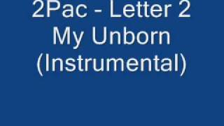 2Pac Letter 2 My Unborn Instrumental