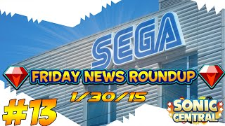 News Roundup Friday: SEGA of America? Ep. 13