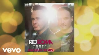 Río Roma - Tonto (Bachata Remix [Cover Audio])