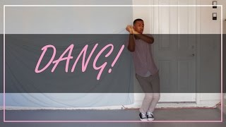 Dang! - Mac Miller (ft. Anderson .Paak) I Dance Freestyle