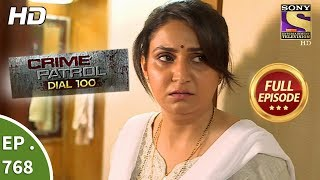 Crime Patrol Dial 100 - Ep 768 - Full Episode - 2nd May, 2018 width=