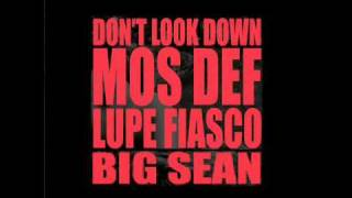 Dont Look Down (feat. Mos Def_ Lupe Fiasco & Big Sean)