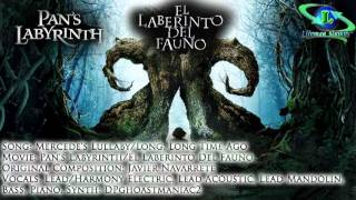Mercede's Lullaby/Long, Long Time Ago (Pan's Labyrinth/Javier Navarrete cover)