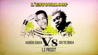 "L'ENTOURLOOP - Jeru The Damaja vs Demond Dekker ""One, Two Pass It"""