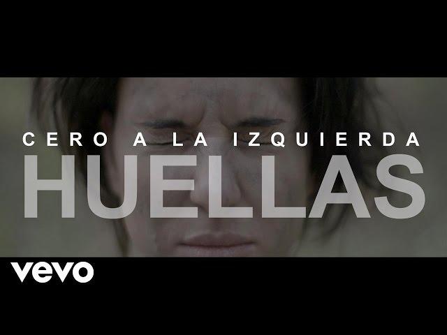 Videoclip oficial de Huellas de Cero a la Izquierda
