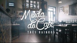 Três Bairros - Miúda do Café