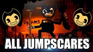 "BENDY AND THE INK MACHINE - ""ALL JUMPSCARES"" - TODOS LOS SUSTOS DE BENDY AND THE INK MACHINE"