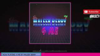 Maleek Berry - 4 Me (OFFICIAL AUDIO 2016)