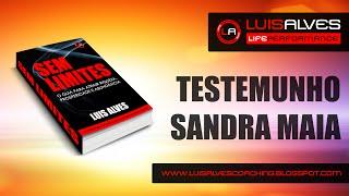 """TESTEMUNHO - LIVRO """"SEM LIMITES"""" - SANDRA MAIA"""