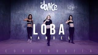 Loba - Yandel - Coreografía - FitDance Life