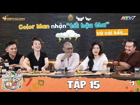 Bữa Ngon Nhớ Đời | Tập 15: Color Man khóc ròng vì bị diễn viên Bánh Mì Ông Màu gửi