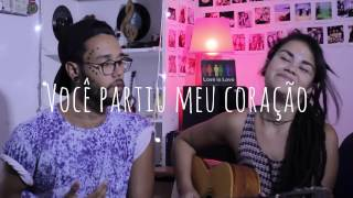 Nego do Borel - Você Partiu Meu Coração - Verso de Nós (Cover)