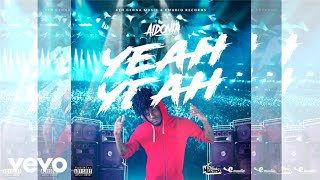 Aidonia - Yeah Yeah (Official Audio) (Explicit)