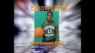 """A Star is Born! """"Showtime"""" #11  Brentwood East Boys Basketball"""
