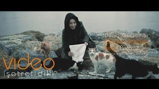 Deniz Gürzumar feat. Beta - Geldim Ezelden (İşaret Dili)