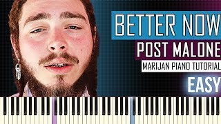 How To Play: Post Malone - Better Now | Piano Tutorial EASY + Sheets