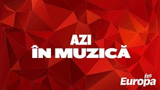 Azi in Muzica 29 mai