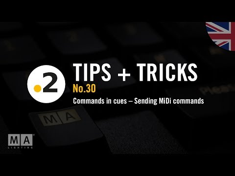 dot2 tips and tricks No. 30 – Commands in cues – Sending MiDi commands