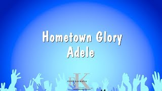 Hometown Glory - Adele (Karaoke Version)