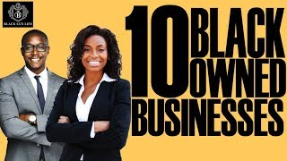 Black Excellist:  Top 10 Black Owned Businesses