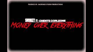 MONEY OVER EVERYTHING Smokey ft-Chente corleone