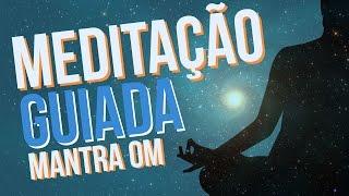 Meditação Guiada - Mantra OM