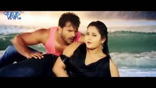 Khesari Lal, Kajal Raghwani  SEXY VIDEO SONG