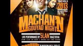 MACHAN'N GOUYAD NIGHT | 5LAN LIVE | FRI APR 19TH | PRANNA LOUNGE