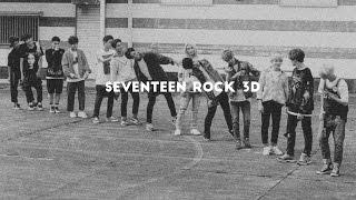 세븐틴 ROCK 3D VER BY.베브수진