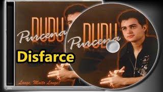 Dudu Purcena - Disfarce