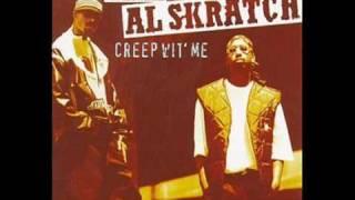 Ill Al Skratch - Creep wit' me