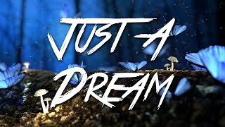 Just A Dream - Nelly (Lyrics) [HD]