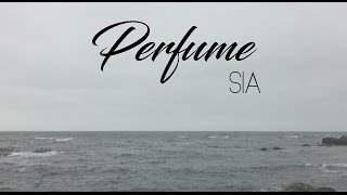 PERFUME - Britney Spears (Sia cover) Lyrics