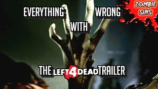 (Zombie Sins) Everything Wrong with the L4D1 Trailer