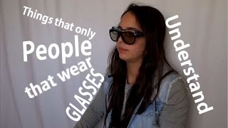 Thing that only people that wear glasses understand