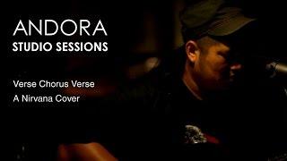 Andora   Verse Chorus Verse Nirvana Cover