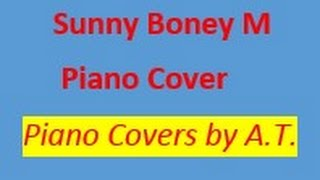 Sunny Boney M piano Cover by A.T.