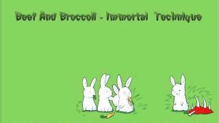 Beef And Broccoli - Immortal Technique