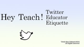 Hey Teach! Twitter Educator Etiquette