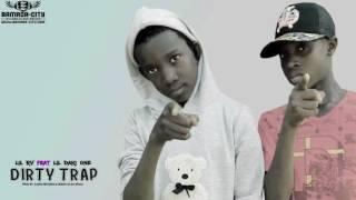 LIL RV Feat. LIL DAKI ONE - DIRTY TRAP