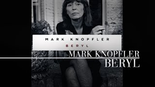 Mark Knopfler - Beryl (Tracker) OFFICIAL