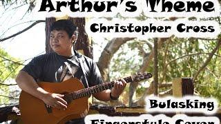 Christopher Cross - Arthur's Theme (bulasking fingerstyle cover)