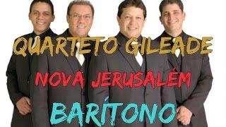 Kit de Voz - Quarteto Gileade - Nova Jerusalém (Barítono)