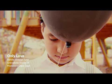 Only Love de Vintage Tune Letra y Video