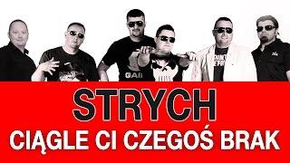 STRYCH - Ciągle ci czegoś brak (Kobylnica 2013) (Official Video)