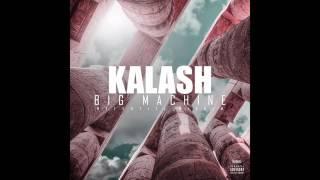 KALASH - BIG MACHINE (audio)